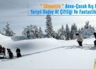 Anne-Çocuk Yarıyıl Daday At Çiftliği Ve Fantastik Ilgaz Kış Turu 27-29 Ocak 2018
