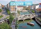 Eskişehir Odunpazarı Ve Sazova Gezisi Hızlı Trenle 15 Ekim 2017