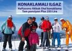 Konaklamalı Ilgaz Kayak Turu-Akbak Otel Konaklamalı- 25-26 Şubat 2017