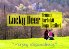 Lucky Deer Dağ Otelde Brunch-Barbekü-Bahar-Yaz 28 Ağustos 2016