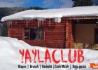 Yayla Club Brunch-Barbekü-Eğlence  Ve Doğa Gezileri 25 Şubat 2017