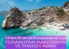 Yunanistan-Makedonya Ve Thassos Adası -Yarım Pansiyon Ve Ekstra Tur Yok. 1250 Lira- 23-30 Ağustos 2016